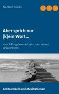 ebook: Aber sprich nur (k)ein Wort...