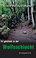ebook: Es geschah in der Wolfsschlucht