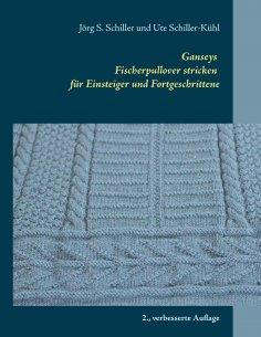 eBook: Ganseys - Fischerpullover stricken für Einsteiger und Fortgeschrittene