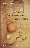 eBook: Das Rätsel der villa rustica