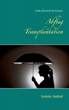 eBook: Abflug Transplantation