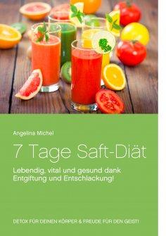 ebook: 7 Tage Saft-Diät