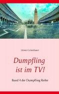 ebook: Dumpfling ist im TV!