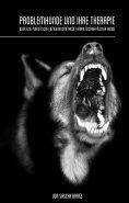 eBook: Problemhunde und ihre Therapie