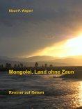 eBook: Mongolei, Land ohne Zaun