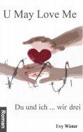 eBook: U May Love Me