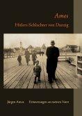eBook: Amos - Hitlers Schlachter von Danzig