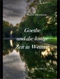 eBook: Goethe und die lustige Zeit in Weimar.