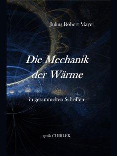 ebook: Die Mechanik der Wärme in gesammelten Schriften.