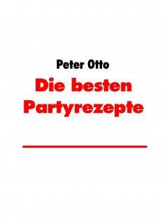 ebook: Die besten Partyrezepte