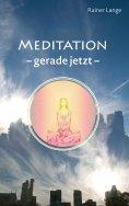 ebook: Meditation - gerade jetzt
