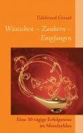 eBook: Wünsche - Zaubern - Empfangen
