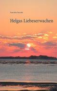 ebook: Helgas Liebeserwachen