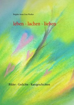 ebook: leben - lachen - lieben