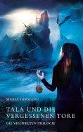 ebook: Tala und die vergessenen Tore