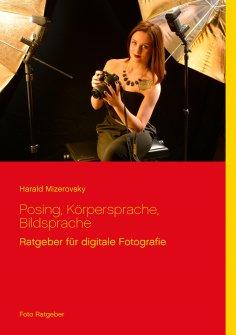 ebook: Posing, Körpersprache, Bildsprache