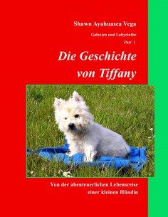 ebook: Die Geschichte von Tiffany
