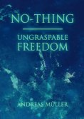 eBook: No-thing - ungraspable freedom