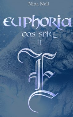 eBook: Euphoria - Das Spiel II