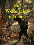 eBook: Ein Weihnachtsmärchen