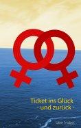 eBook: Ticket ins Glück - und zurück -
