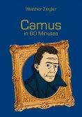 ebook: Camus in 60 Minutes