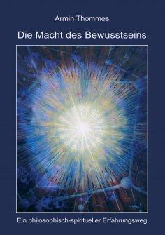 eBook: Die Macht des Bewusstseins