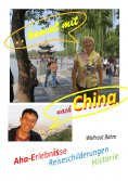 ebook: ...kommt mit nach China