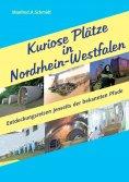 eBook: Kuriose Plätze in Nordrhein-Westfalen