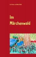 ebook: Im Märchenwald