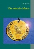 eBook: Die römische Münze