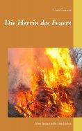 ebook: Die Herrin des Feuers
