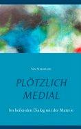 eBook: Plötzlich medial