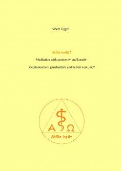 eBook: Stille heilt!?