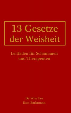eBook: 13 Gesetze der Weisheit