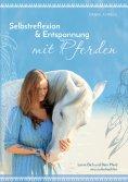 eBook: Selbstreflexion & Entspannung mit Pferden