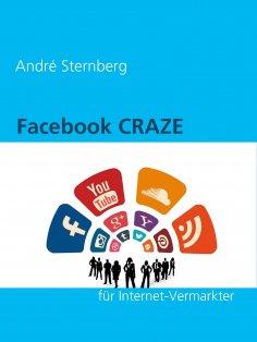 eBook: Facebook CRAZE für Internet-Vermarkter