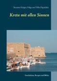 eBook: Kreta mit allen Sinnen