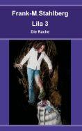 eBook: Lila 3 - Die Rache