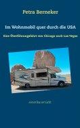 eBook: Im Wohnmobil quer durch die USA