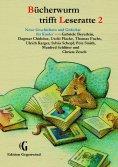 ebook: Bücherwurm trifft Leseratte 2