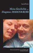 eBook: Meine Geschichte ... Diagnose: Hodenkrebs
