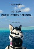 eBook: Mit Leo zwischen den Ozeanen