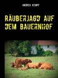 eBook: Räuberjagd auf dem Bauernhof