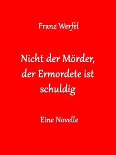 eBook: Nicht der Mörder, der Ermordete ist schuldig