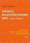 eBook: Spezielle Relativitätstheorie (SRT) - ganz einfach