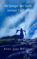 eBook: Im Spiegel der Seele meiner Tochter