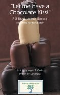 """eBook: """"Let me have a Chocolate Kiss!"""""""