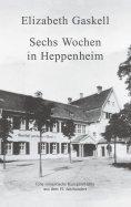 eBook: Sechs Wochen in Heppenheim