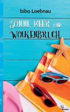 eBook: Sonne, Meer und Wolkenbruch